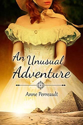 An Unusual Adventure Anne Perrault