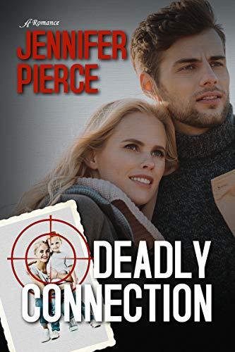 Deadly connection Jennifer pierce