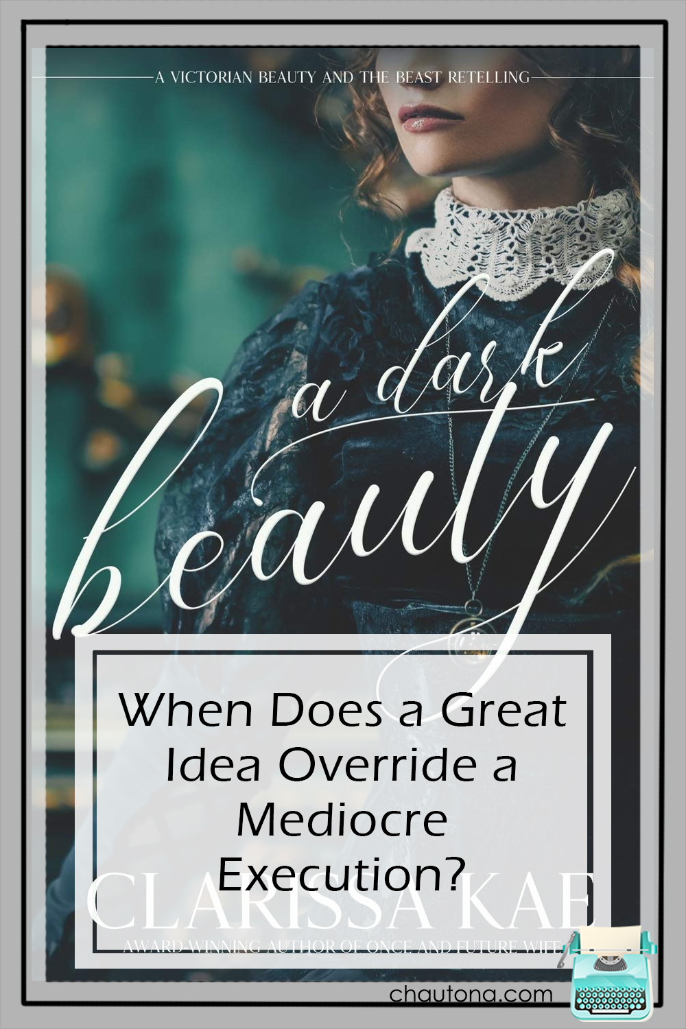 A Dark Beauty melds an unusual twist on the Beauty and the Beast Fairy tale with historical ficiton set in Victorian England. Intrigue and romance...? Yeah! via @chautonahavig
