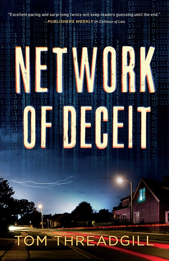 Network of Deceit Tom Threadgill