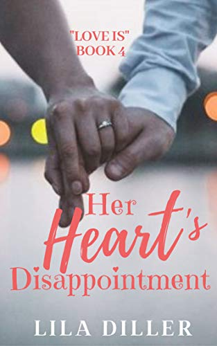 lila diller her heart's disappointment