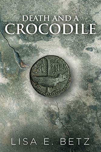 Lisa E. Betz Death and a Crocodile