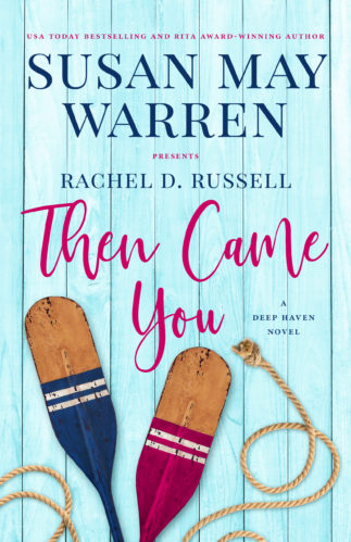 Then Came You Rachel D. Russell