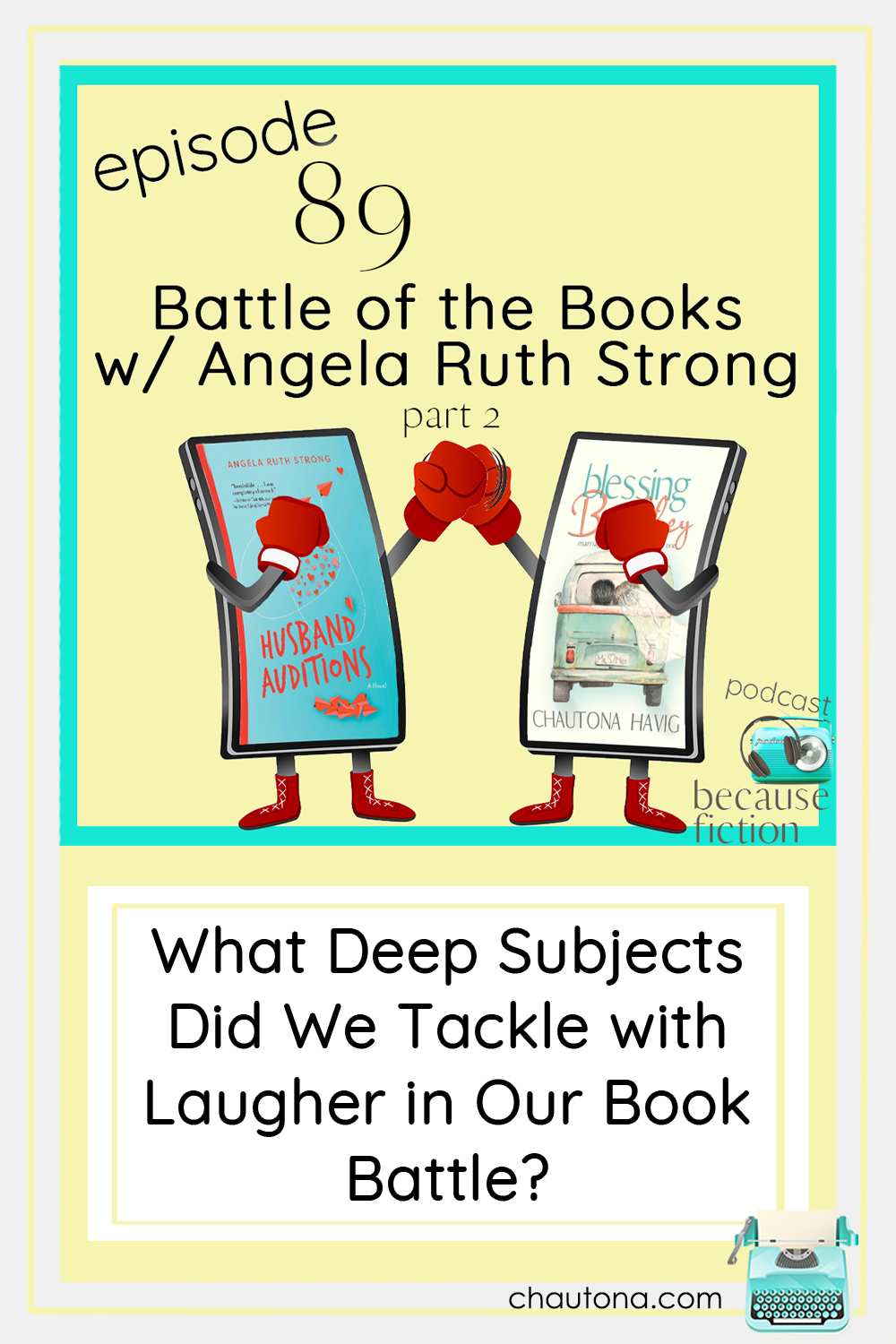 Angela Ruth Strong and I continue our so-called Battle of the Books in part two of this episode. Here we go deeper... but we don't stop laughing! via @chautonahavig