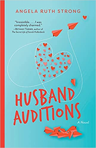 Husband Auditions Angela Ruth Strong