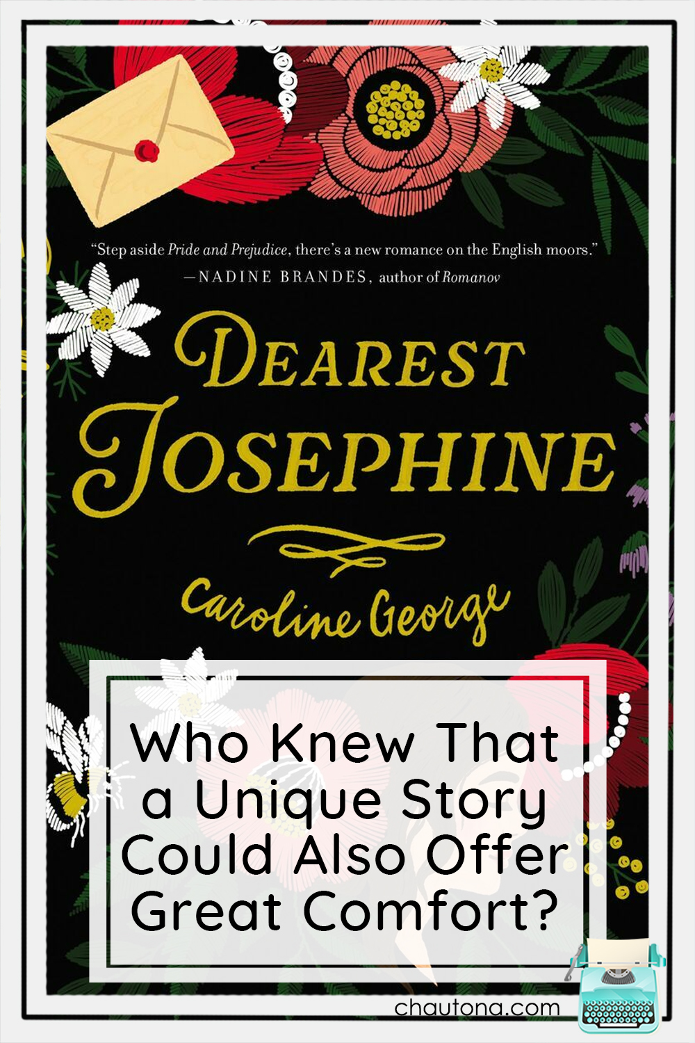 I didn't know what to expect from Dearest Josephine by Caroline George but I sure wasn't disappointed. Right book. Right time. via @chautonahavig
