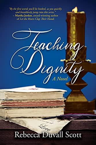 Teaching Dignity Rebecca Duvall Scott