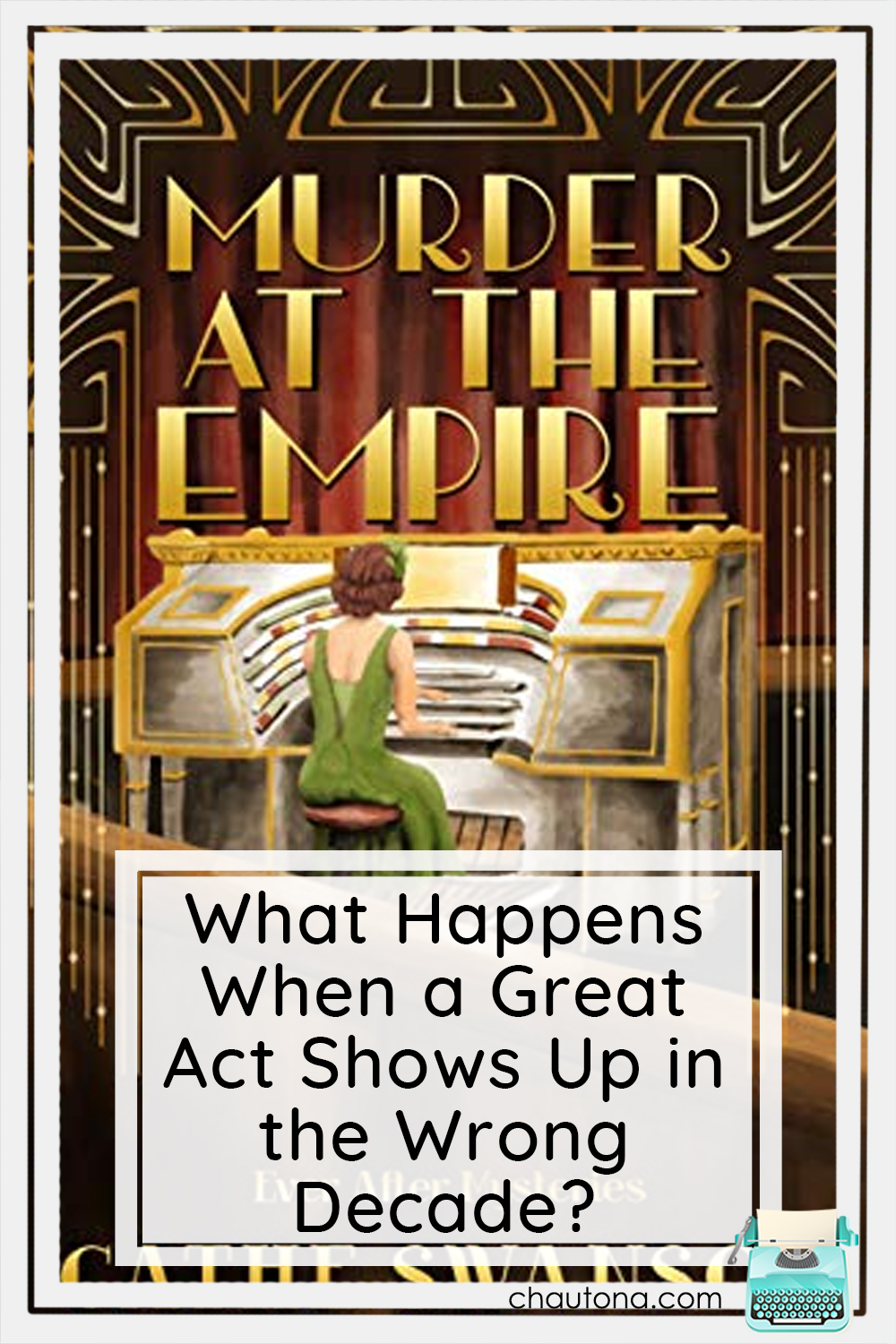 I am so excited to share Murder at the Empire with you. But first, can you figure out where Cathe's entertainers ended up? via @chautonahavig