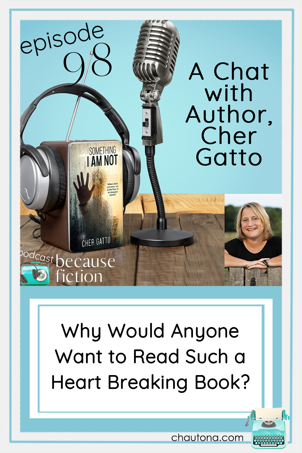 Discover what Cher Gatto's book deals with difficult topics, and she tells us about the real events that led her to write the difficult story. via @chautonahavig